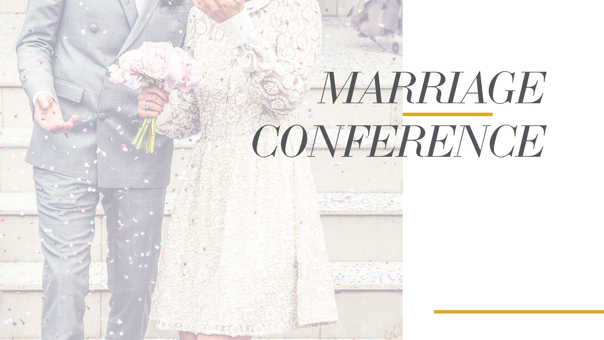 Fierce marriage conference