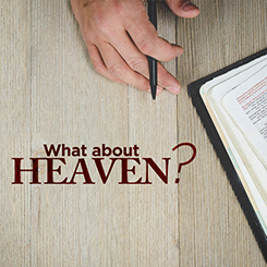 What About Heaven? -Week 1