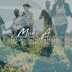 Make A Difference – Week 1