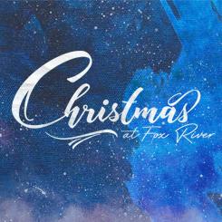 Christmas at Fox River 2017