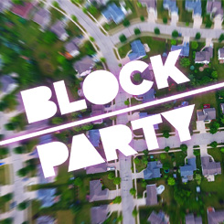 Block Party – Week 3