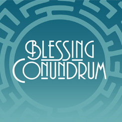 Blessing Conundrum – Week 4