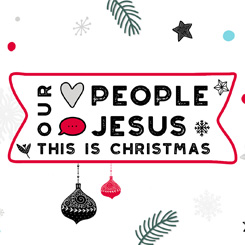 Our Heart Is People, Our Message Is Jesus, This Is Christmas – Week 1